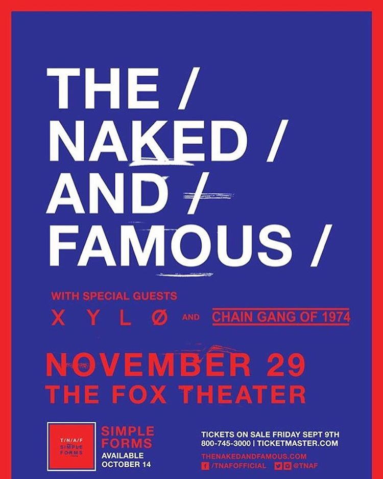 NEW GIVEAWAY ALERT⚡️Enter to win a pair of tickets to see The Naked and Famous at the Fox Theater in Pomona on Tuesday 11/29! XYLO & The Chain Gang of 1974 will be opening the night up, making this a stacked lineup for a Tuesday night. Double-tap this photo and *TAG* a friend in a comment below to enter! For an additional entry ➡️➡️ twitter.com/LYEDECIDE #thenakedandfamous #tnaf #xylo #chaingangof1974 #foxtheater #foxtheaterpomona #goldenvoice #letyourearsdecide #LYED #LYEDgiveaway #musicblog #ticketgiveaway #pomona #la